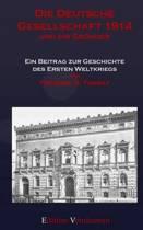 Die Deutsche Gesellschaft 1914 und ihr Gruender