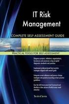It Risk Management Complete Self-Assessment Guide