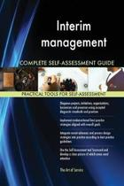 Interim Management Complete Self-Assessment Guide