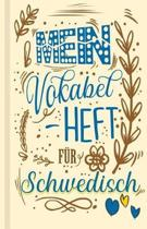 Schwedisches Vokabelbuch - Mein Vokabelheft f r Schwedisch (Lernhilfe)