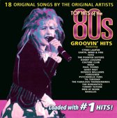 Top Hits of 80s: Groovin' Hits