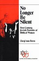 No Longer Be Silent