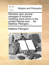 Remarks Upon Several Passages of Scripture