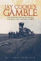 Jay Cooke's Gamble