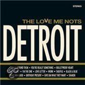 Love Me Nots - Detroit