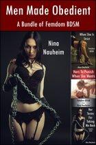 Men Made Obedient: A Bundle of Femdom BDSM (Femdom, BDSM, Spanking, Degradation)