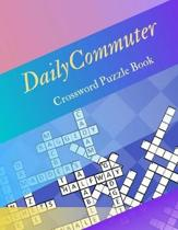 Daily Commuter Crossword Puzzle Book