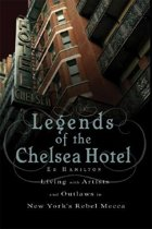 Legends of the Chelsea Hotel