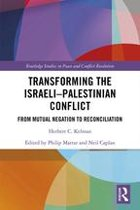 Transforming the Israeli-Palestinian Conflict