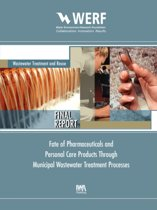 Fate of Pharmaceuticals and Personal Care Products Through Municipal Wastewater Treatment Processes