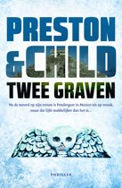 Pendergast thriller 12 - Twee graven