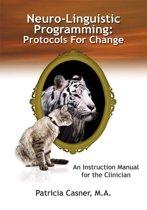 Omslag van 'Neuro-Linguistic Programming: Protocols For Change'
