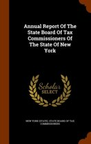 Annual Report of the State Board of Tax Commissioners of the State of New York