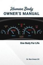 Human Body Owner's Manual