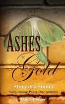 Ashes to Gold