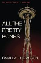 All the Pretty Bones