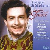 Giuseppe Di Stefano: La Bella Voce Di Tenore