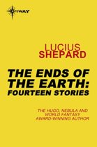 The Ends of the Earth: Fourteen Stories