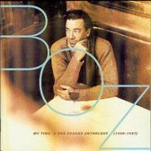 My Time: A Boz Scaggs Anthology...