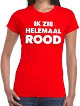 Ik zie helemaal rood tekst t-shirt dames - fun tekst shirt rood voor dames XL