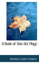 A Book of One-Act Plays