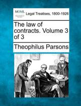 The Law of Contracts. Volume 3 of 3