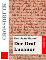 Der Graf Lucanor (Gro druck)