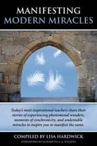 Manifesting Modern Miracles