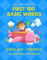 First 100 Basic Words English - French Coloring Pages for Toddlers