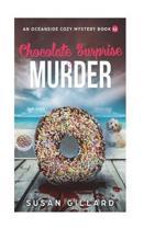 Chocolate Surprise & Murder