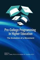 Pre-College Programming in Higher Education: The Evolution of a Movement: A practitioner's handbook for current and future pre-college programming lea
