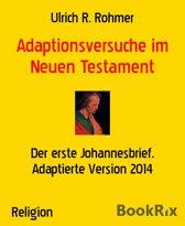 Adaptionsversuche im Neuen Testament