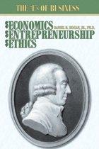 Economics, Entrepreneurship, Ethics