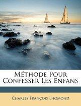Mthode Pour Confesser Les Enfans