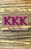 Henry's Letters to the Kkk