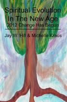 Spiritual Evolution in the New Age