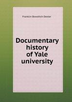 Documentary History of Yale University