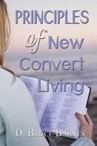 Principles of New Convert Living