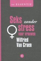 De essentie - De essentie Seks zonder stress voor vrouwen