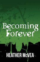 Becoming Forever