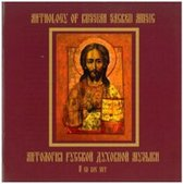 Anthology Of Russian  Sacred Music