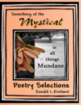Something of the Mystical - In All Things Mundane