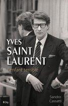 Yves Saint-Laurent, l'enfant terrible