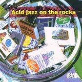 Acid Jazz On The Rocks