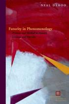 Futurity in Phenomenology