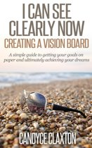 I Can See Clearly Now: Creating a Vision Board