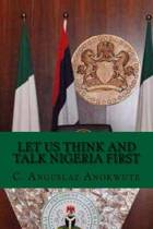 Let Us Think and Talk Nigeria First
