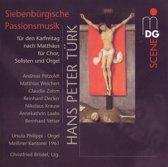 Siebenburgische Passionsmusik Fur K
