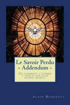 Le Savoir Perdu - Addendum