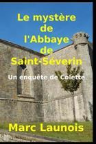 Le Myst re de l'Abbaye de Saint-S verin